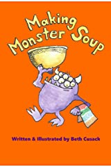 Making Monster Soup Kindle Edition