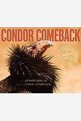 Condor Comeback (Scientists in the Field Series) Kindle Edition