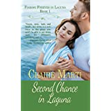 Second Chance in Laguna (Finding Forever in Laguna Book 1)