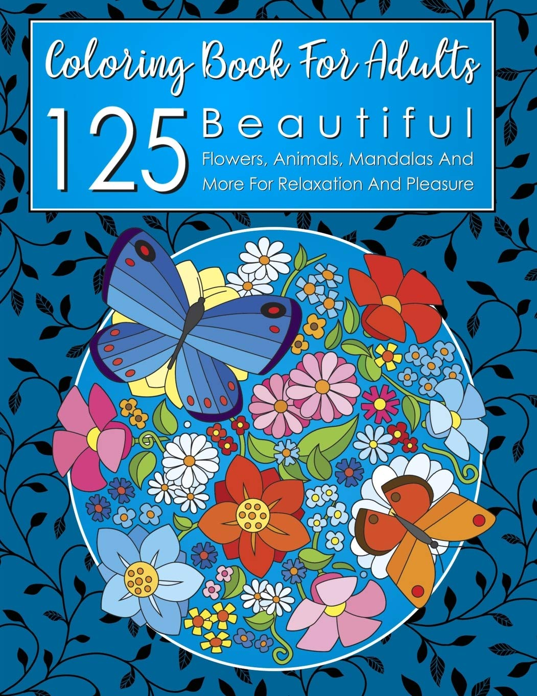 125 Beautiful Coloring Book For Adults 9781989595275 Amazon Com Books