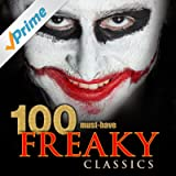 100 Must-Have Freaky Classics