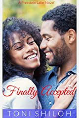 Finally Accepted: A Freedom Lake Novel Kindle Edition