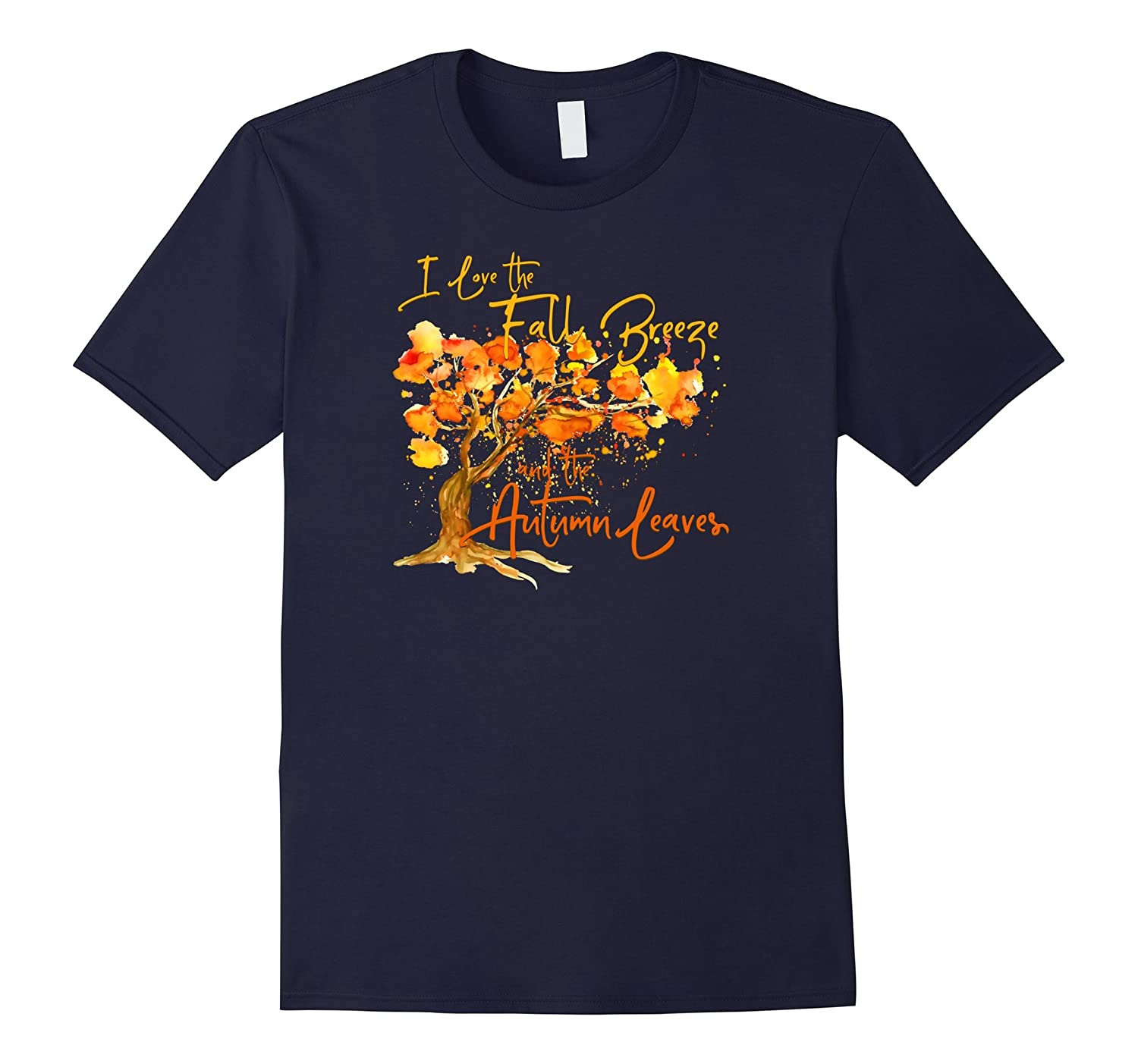 I Love the Fall Breeze and Autumn Leaves T-shirt-FL