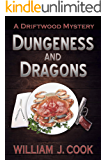 Dungeness and Dragons: A Driftwood Mystery (The Driftwood Mysteries Book 4)