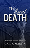 The Final Death (A Deadly Curiosities Adventure Book 8)