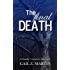 The Final Death (A Deadly Curiosities Adventure Book 8)