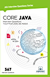 CORE JAVA Interview Questions You'll Most Likely Be Asked (Job Interview Questions Series Book 5)