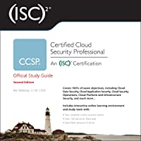 (ISC)2 CCSP Certified Cloud Security Professional Official Study Guide: 2nd Edition