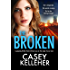 The Broken: A gripping thriller that will have you on the edge of your seat (Byrne Family Trilogy Book 2)