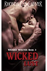 Wicked Lust (Wicked Wolves Book 2)