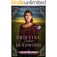 Drifting from Deadwood (The Pioneer Brides of Rattlesnake Ridge Book 6)