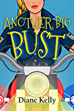 Another Big Bust (Busted Series Book 2)