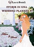 Storie di una wedding planner #2 - Adam & Sarah