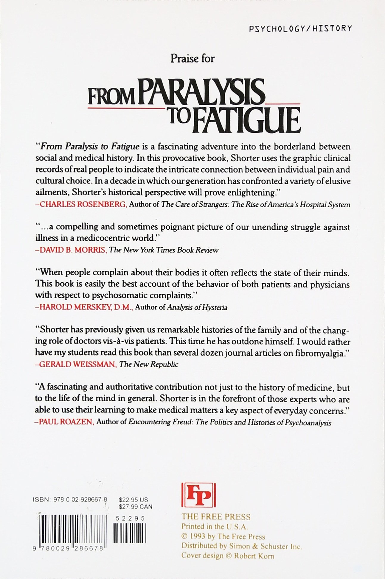 From Paralysis to Fatigue: A History of Psychosomatic