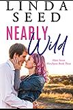 Nearly Wild (Main Street Merchants Book 3)