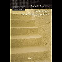 Comunidad, inmunidad y biopolítica (Pensamiento Herder)