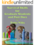 Survival Skills  for Graduate Students and Post Docs