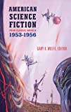 American Science Fiction, 1953-1956 (Library of America Classic Science Fiction Collection)