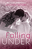 Falling Under (The Falling Series Book 3)