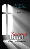 Sacred Bond; Covenant Theology Explored