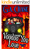 Voodoo You Love (Malveaux Curse Mysteries Book 4)