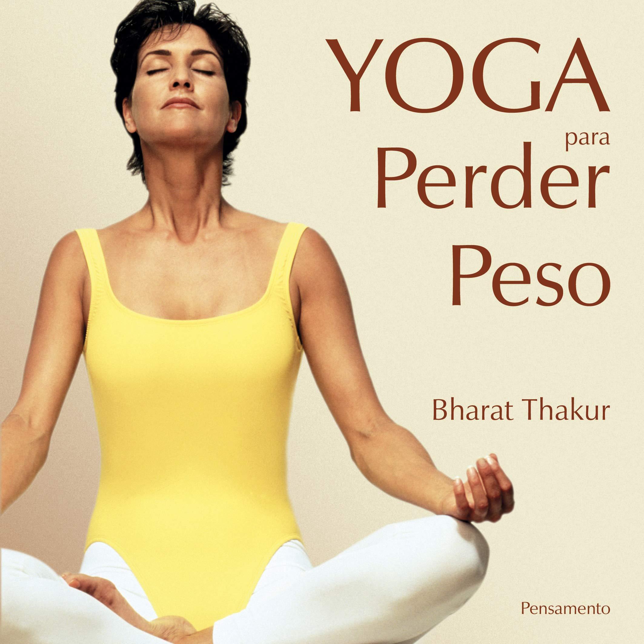 Yoga Para Perder Peso: Bharat Thakur: 9788531513534: Amazon ...