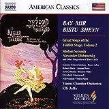 Bay Mir Bistu Sheyn: Yiddish Stage Songs, Vol. 2 (Milken Archive of American Jewish Music)