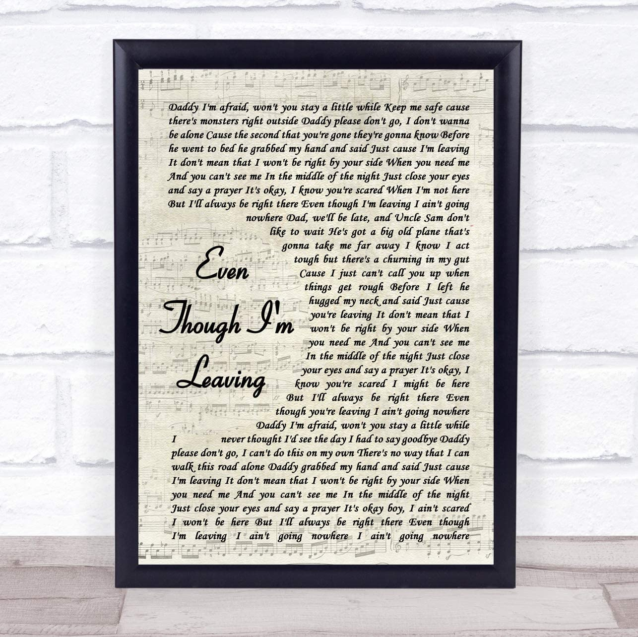 Even Though I'm Leaving Vintage Script Song Lyric Quote Music Poster Gift Present Art Print
