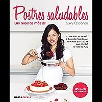 Postres Saludables: las recetas más fit (Spanish Edition)