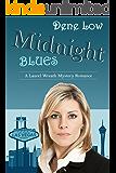 Midnight Blues (A Laurel Wreath Mystery Romance Book 2)