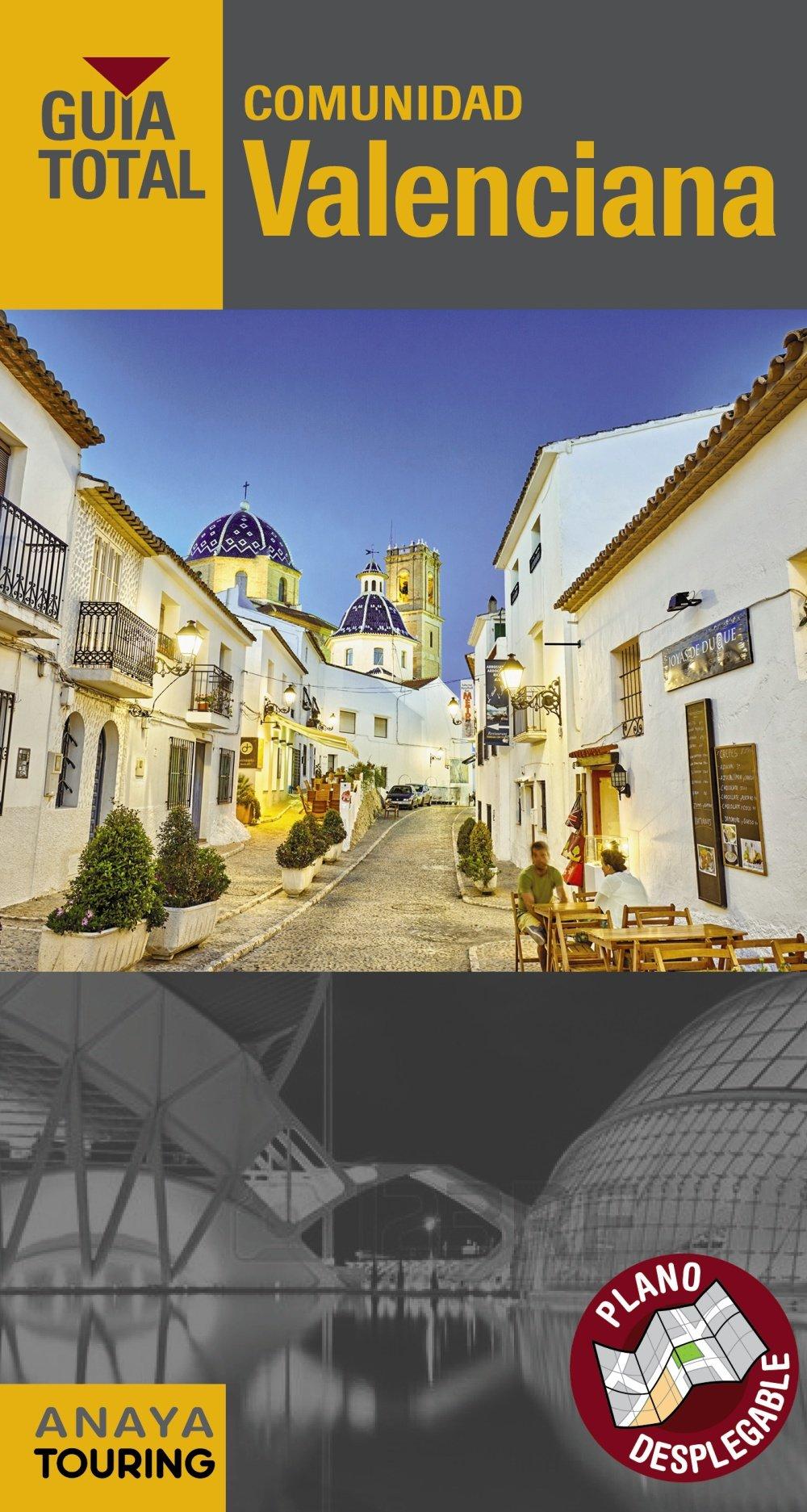 Comunidad Valenciana (Guía Total - España): Amazon.es: Anaya ...