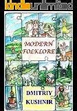 Modern Folklore