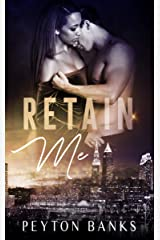 Retain Me: A BWWM Office Romance Kindle Edition