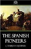 The Spanish Pioneers (English Edition)