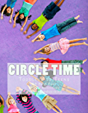 Circle Time Handbook: Group Activities for Teens and Toddlers (Kids Creative Chaos)