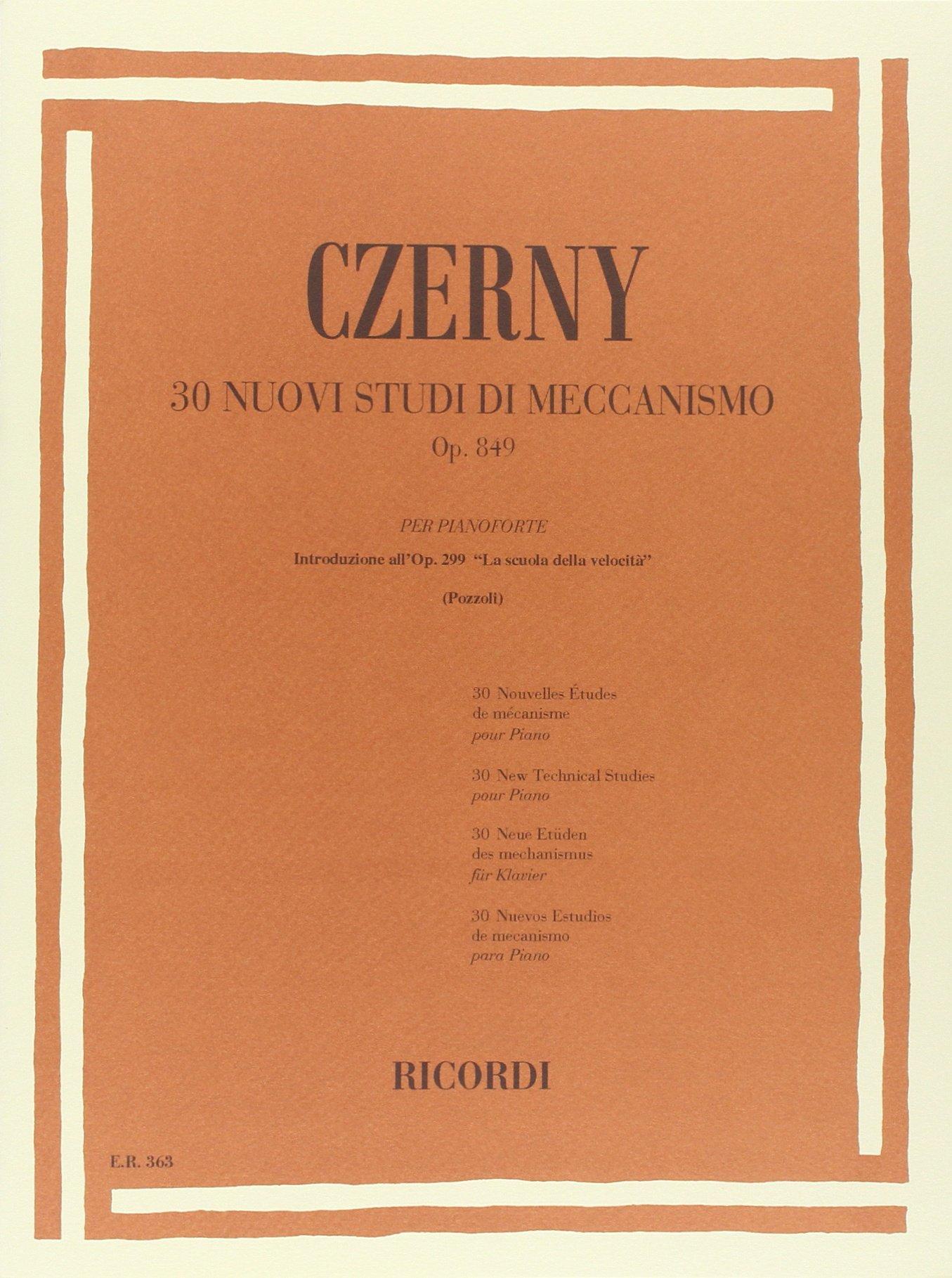 CZERNY - Op. 849 30 nuovi studi di meccanismo per pianoforte Spartito musicale – 1 gen 1984 CZERNY C. Ricordi 0041803639 Musique - danse