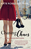Chasing Chaos: A Romantic Suspense Novel (Hollywood Lights Series #3)