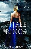 Three Rings: Book #2 The Fairytail Saga