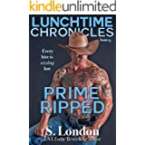 Lunchtime Chronicles: Prime Ripped