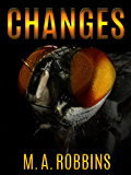 Changes: A Horror Short Story