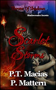 Scarlet Storms: Throne Of Shadows (Shadowrealm Secrets Book 5)