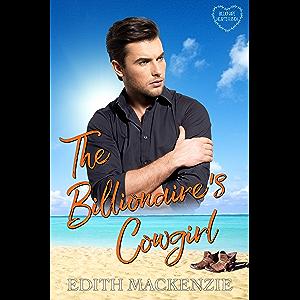 Billionaire's Cowgirl: A Clean Romance (Billionaire Hearts Ranch Book 3)