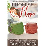 Promise of Hope (Holiday Family Christian Romance Book 2)