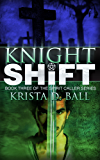 Knight Shift (Spirit Caller Series Book 3)