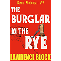 The Burglar in the Rye (Bernie Rhodenbarr Book 9) (English Edition)