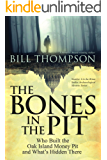 The Bones in the Pit (Brian Sadler Archaeological Mystery Series Book 4)
