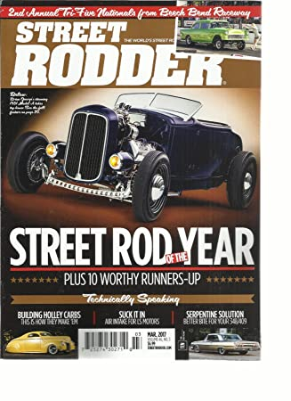 Street Rodder Magazine >> Amazon Com Street Rodder Magazine Street Rod Of The Year March