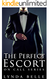 The Perfect Escort: On Call Series #1