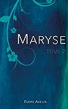 Maryse - Tome 2