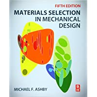 Materials Selection in Mechanical Design 5E